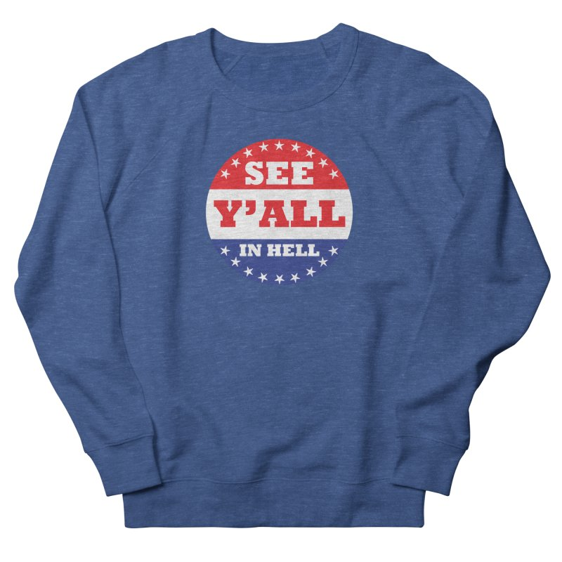 I VOTED I GUESS Men's French Terry Sweatshirt by Wander Lane Threadless Shop