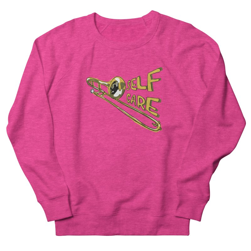 SELF CARE Women's French Terry Sweatshirt by Wander Lane Threadless Shop