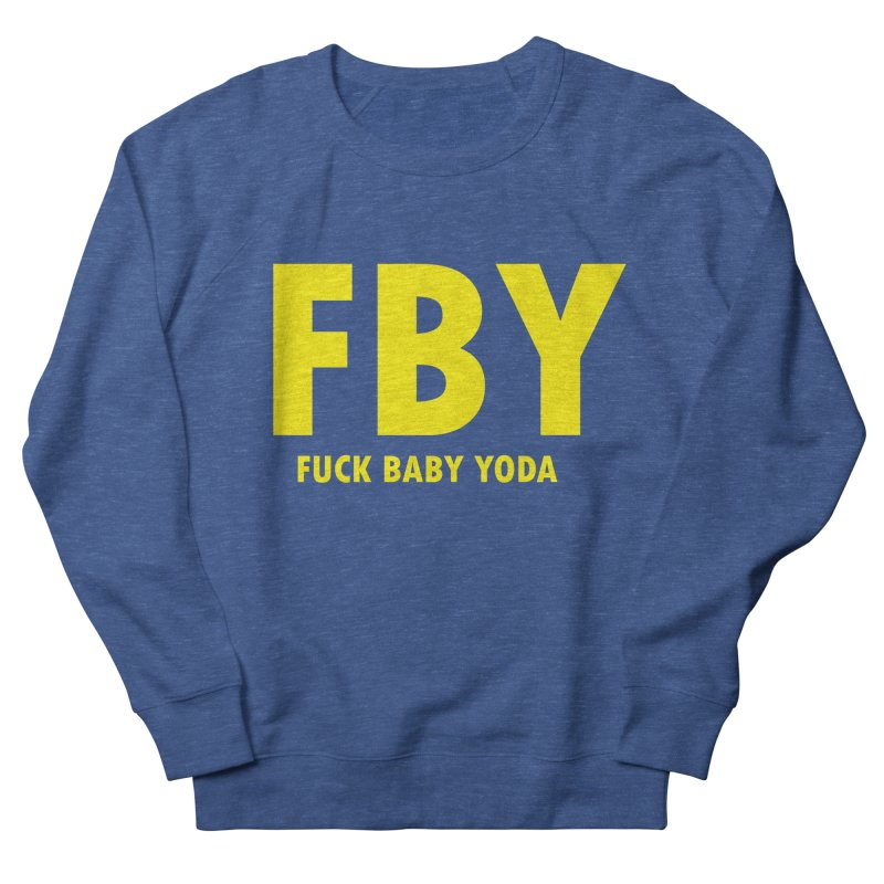 FBY Men's French Terry Sweatshirt by Wander Lane Threadless Shop