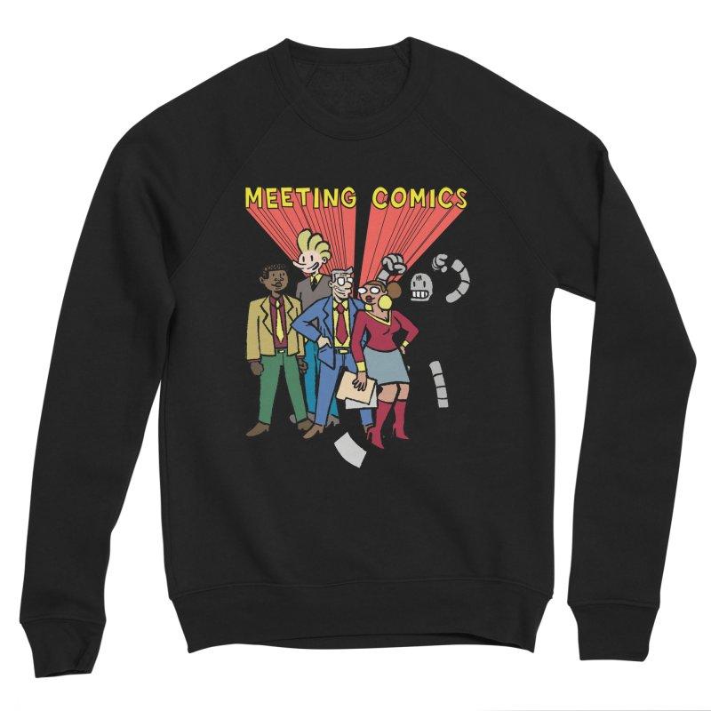 Meeting Comics Cast Women's Sponge Fleece Sweatshirt by Wander Lane Threadless Shop