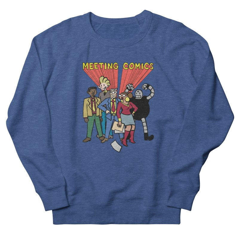 Meeting Comics Cast Men's French Terry Sweatshirt by Wander Lane Threadless Shop
