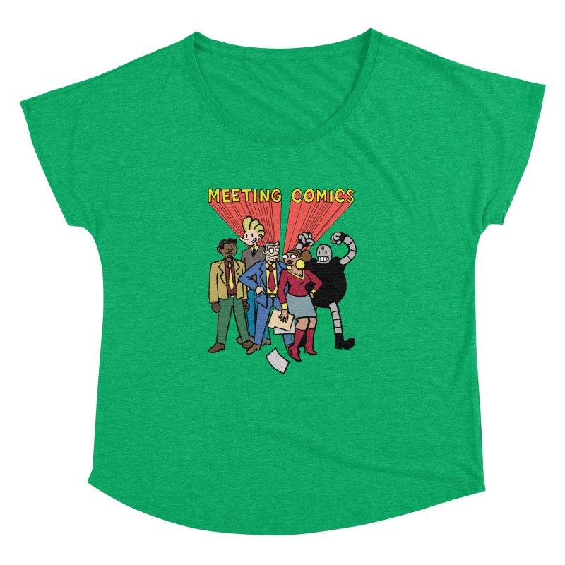 Meeting Comics Cast Women's Dolman Scoop Neck by Wander Lane Threadless Shop