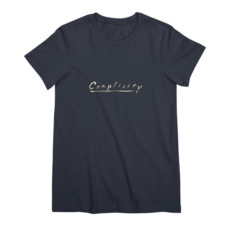 Complicity Women's Premium T-Shirt by Wander Lane Threadless Shop