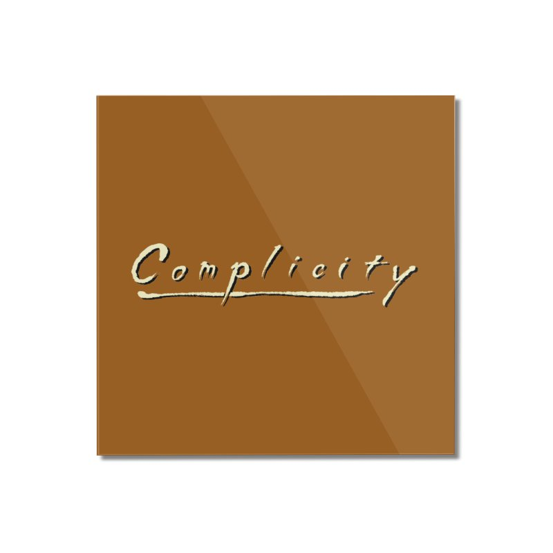 Complicity Home Mounted Acrylic Print by Wander Lane Threadless Shop