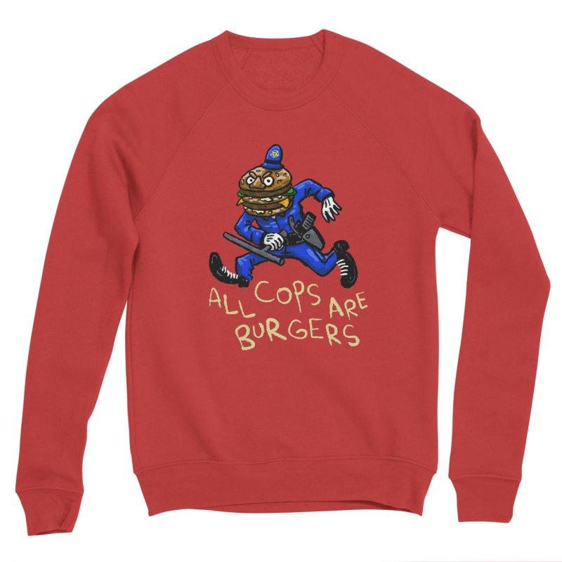 All Cops Are Burgers Women's Sponge Fleece Sweatshirt by Wander Lane Threadless Shop