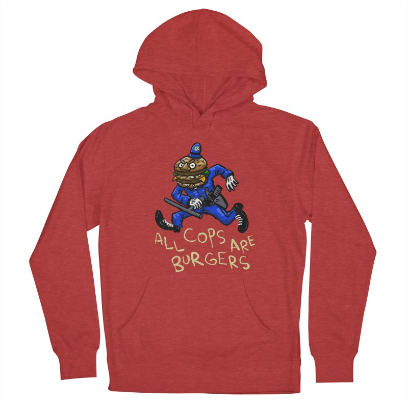 All Cops Are Burgers Women's French Terry Pullover Hoody by Wander Lane Threadless Shop