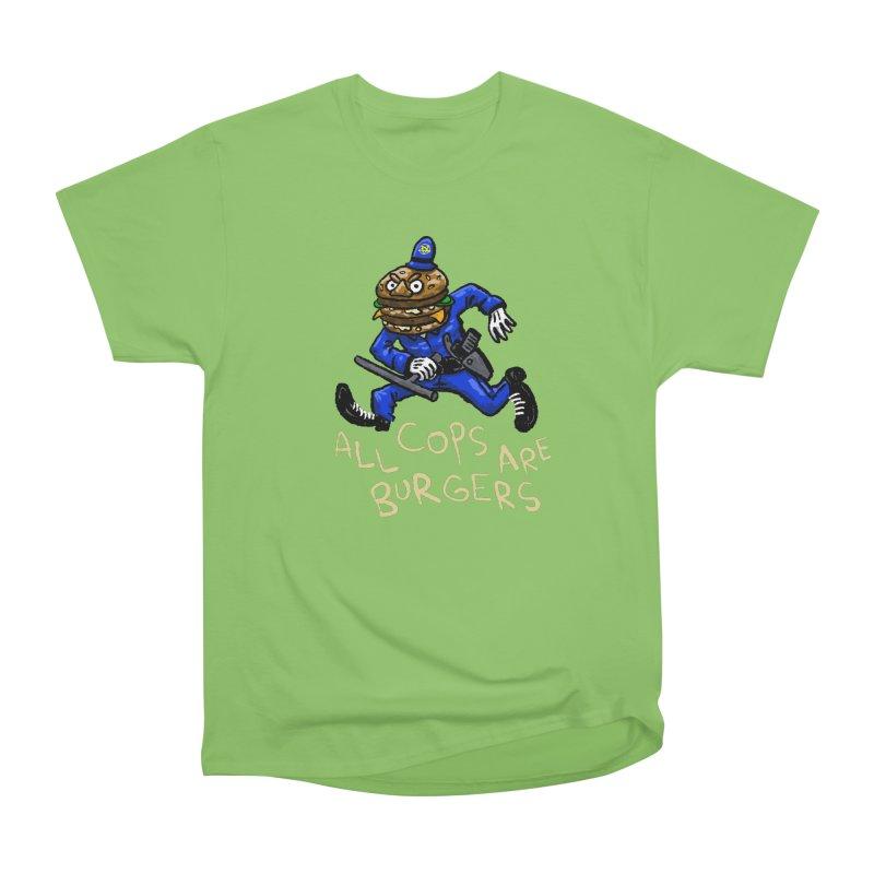 All Cops Are Burgers Women's Heavyweight Unisex T-Shirt by Wander Lane Threadless Shop