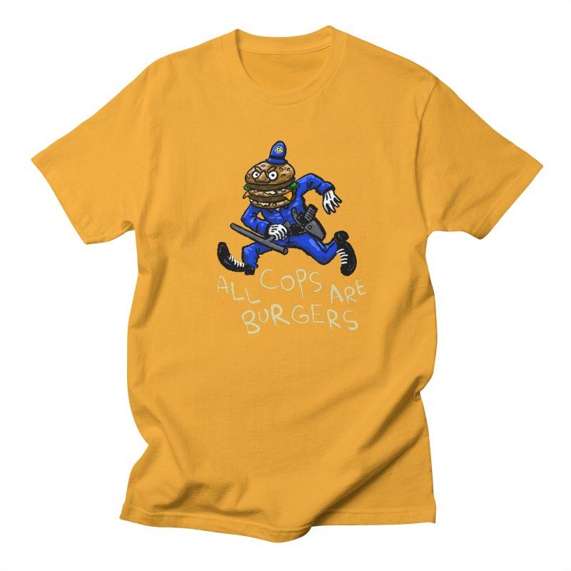 All Cops Are Burgers Women's Regular Unisex T-Shirt by Wander Lane Threadless Shop