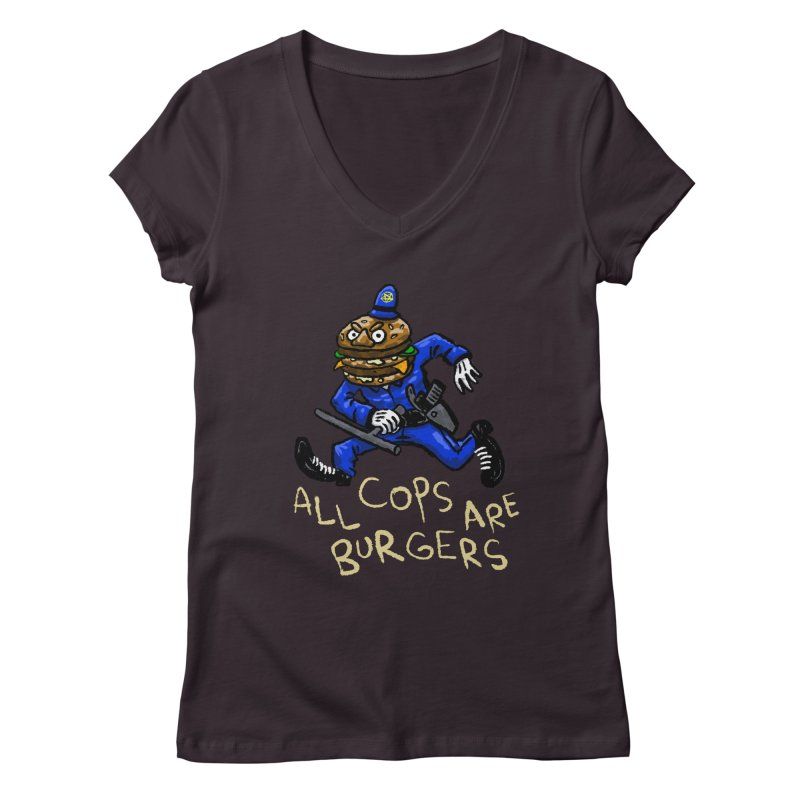 All Cops Are Burgers Women's Regular V-Neck by Wander Lane Threadless Shop