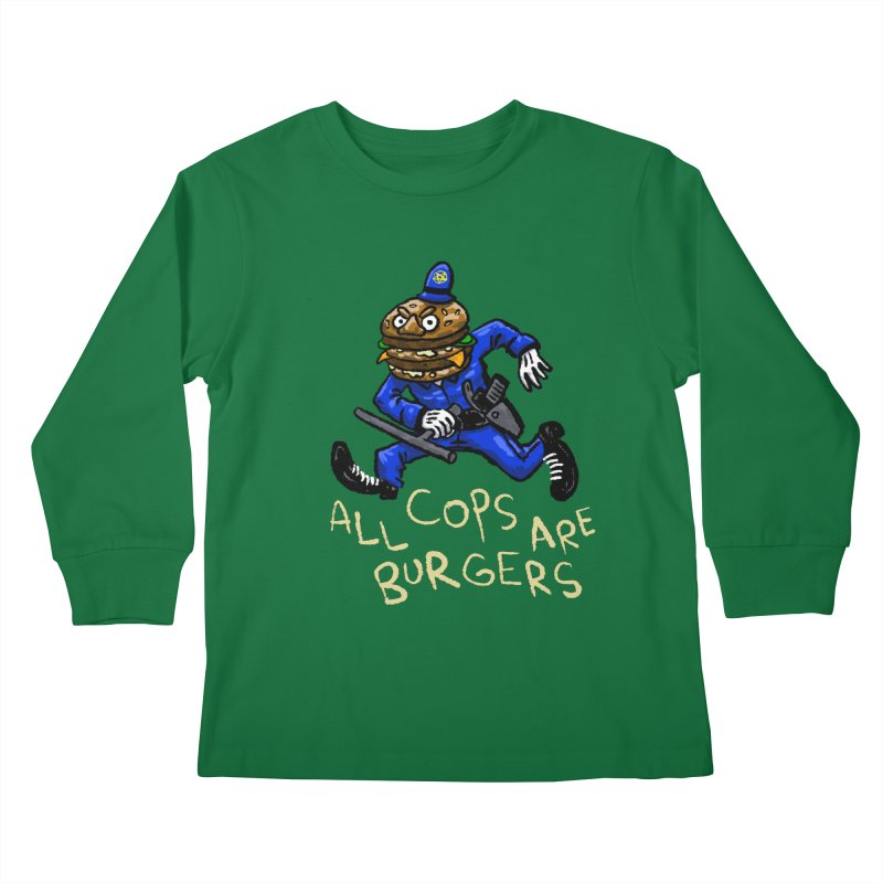 All Cops Are Burgers Kids Longsleeve T-Shirt by Wander Lane Threadless Shop