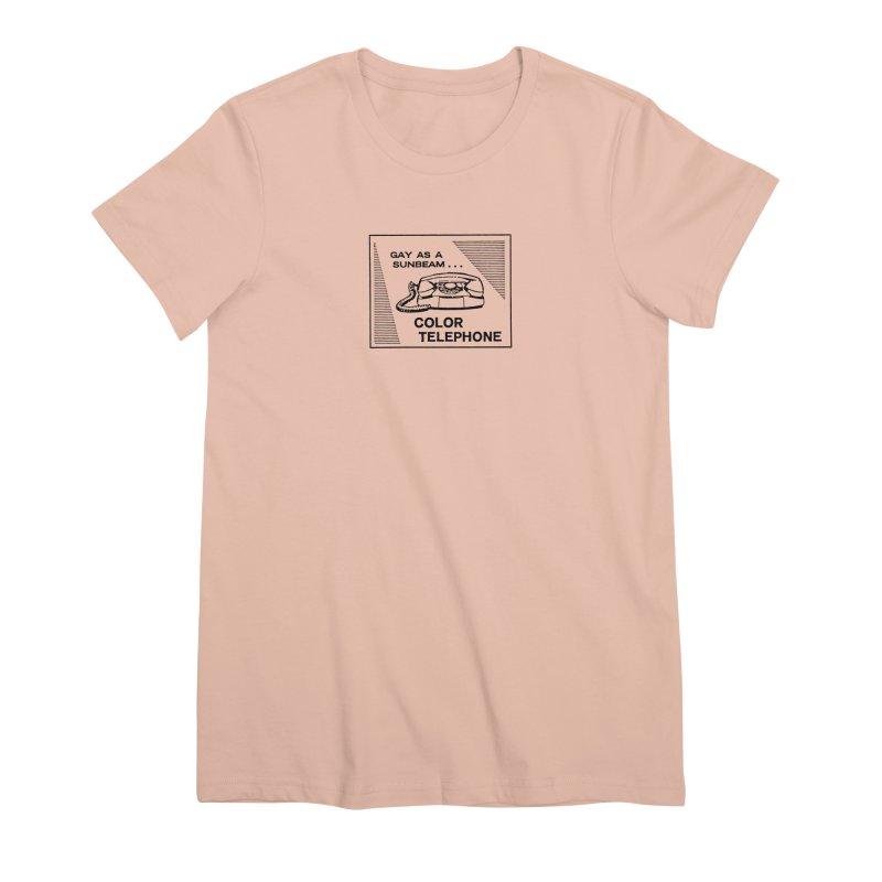 GAY AS A SUNBEAM... Women's Premium T-Shirt by Wander Lane Threadless Shop