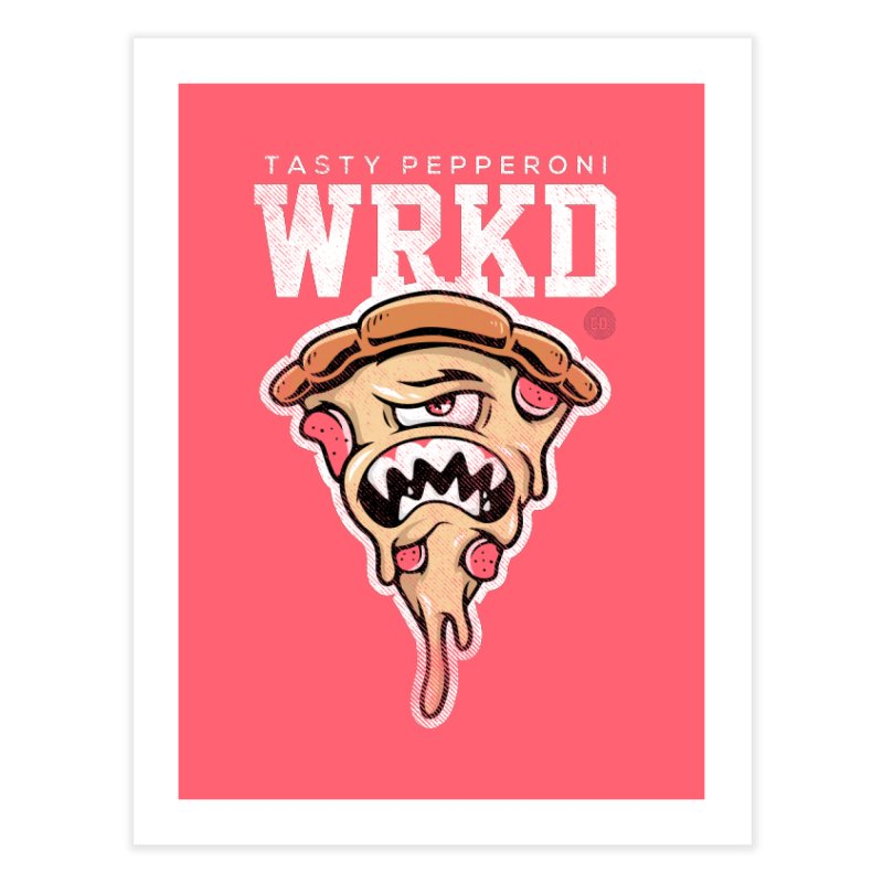 Tasty Pizza Home Fine Art Print by Johnny Terror's Art Shop