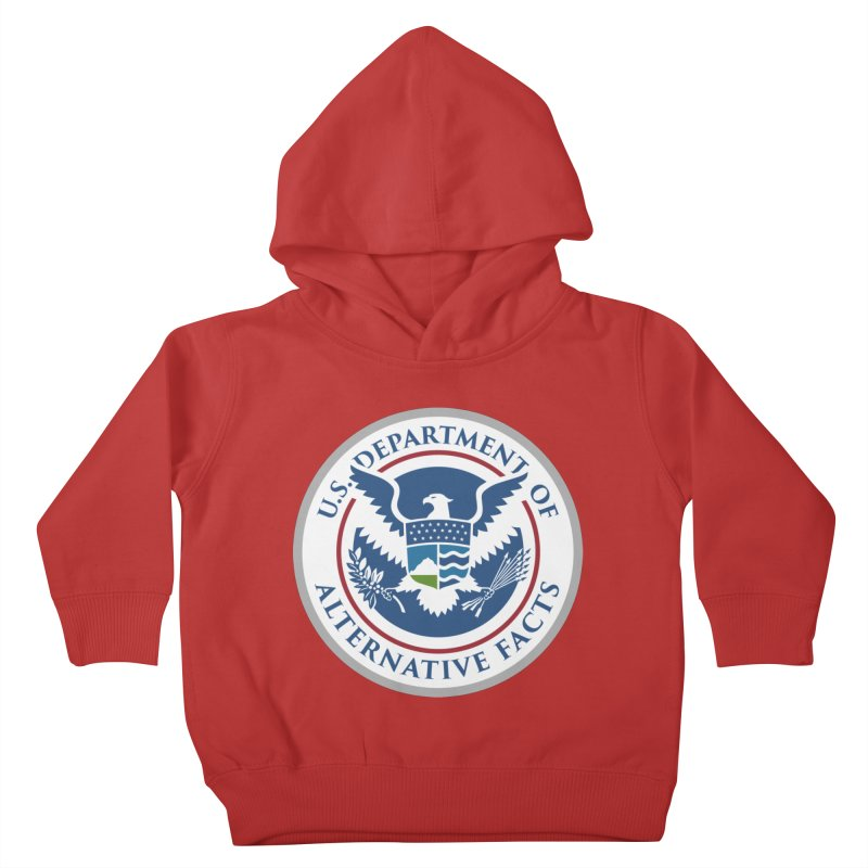 U.S. Department Of Alternative Facts Kids Toddler Pullover Hoody by The Art of Warlick