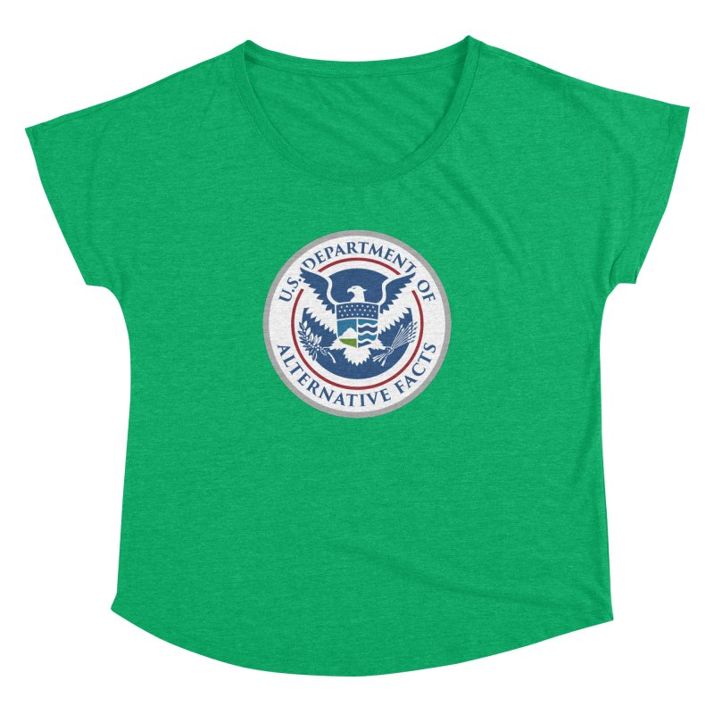 U.S. Department Of Alternative Facts Women's Dolman by The Art of Warlick