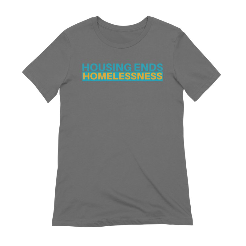 HOUSING ENDS IT Women's Extra Soft T-Shirt by warmwaynesboro's Artist Shop