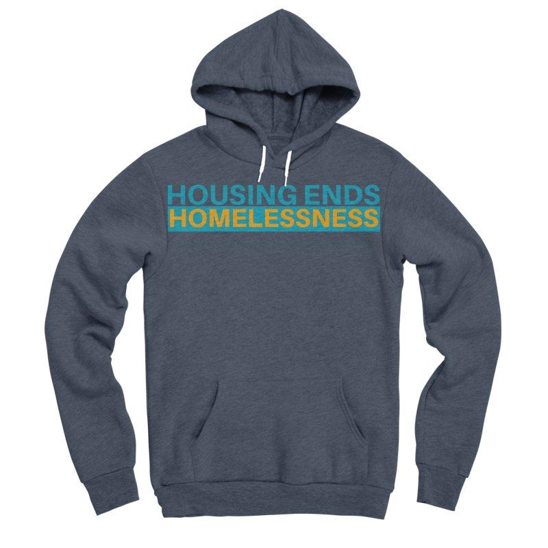 HOUSING ENDS IT Men's Sponge Fleece Pullover Hoody by warmwaynesboro's Artist Shop