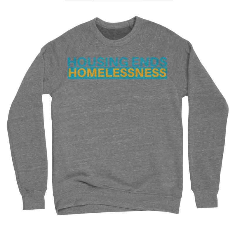 HOUSING ENDS IT Men's Sponge Fleece Sweatshirt by warmwaynesboro's Artist Shop