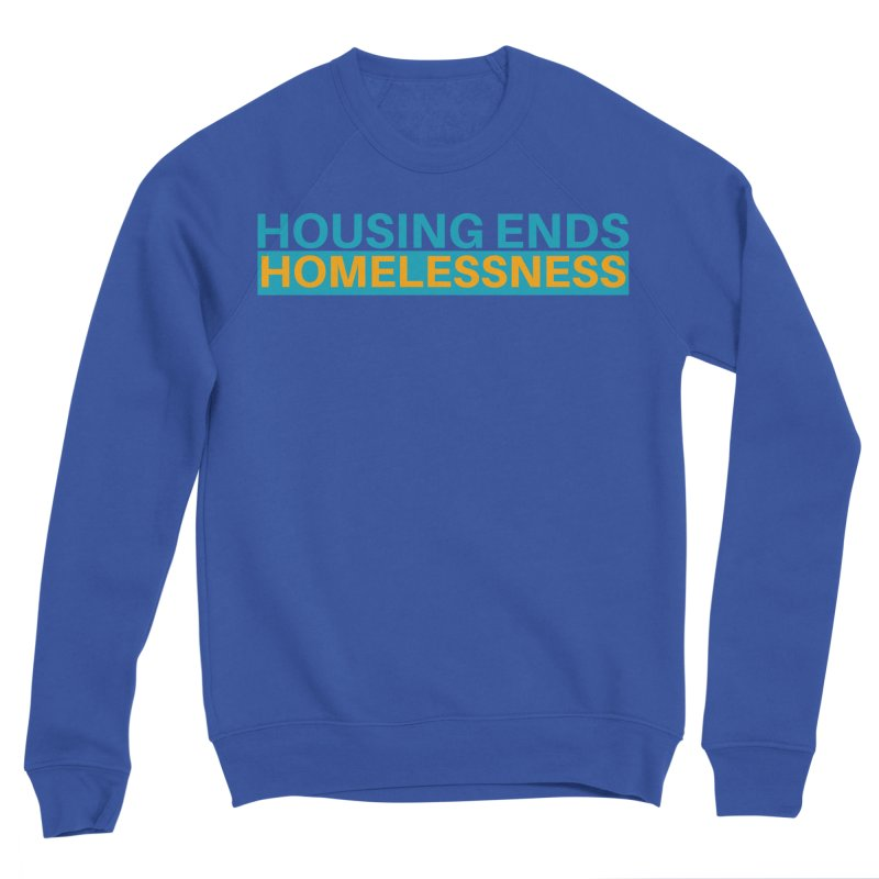 HOUSING ENDS IT Women's Sponge Fleece Sweatshirt by warmwaynesboro's Artist Shop