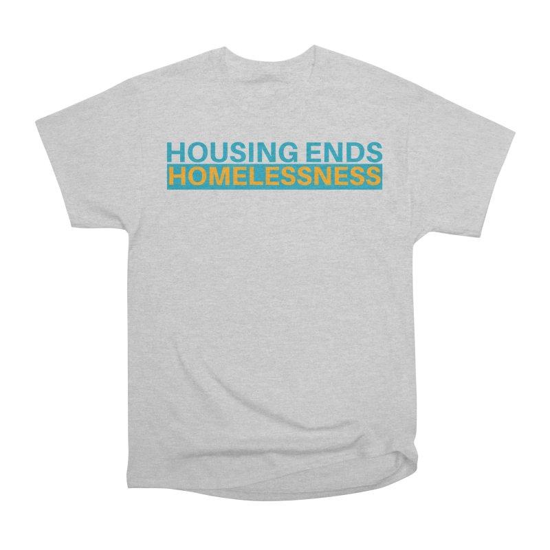HOUSING ENDS IT Women's Heavyweight Unisex T-Shirt by warmwaynesboro's Artist Shop