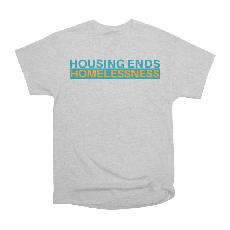 HOUSING ENDS IT Men's Heavyweight T-Shirt by warmwaynesboro's Artist Shop