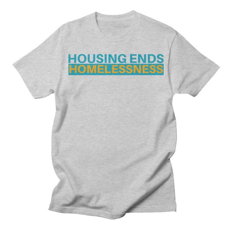 HOUSING ENDS IT Men's T-Shirt by warmwaynesboro's Artist Shop