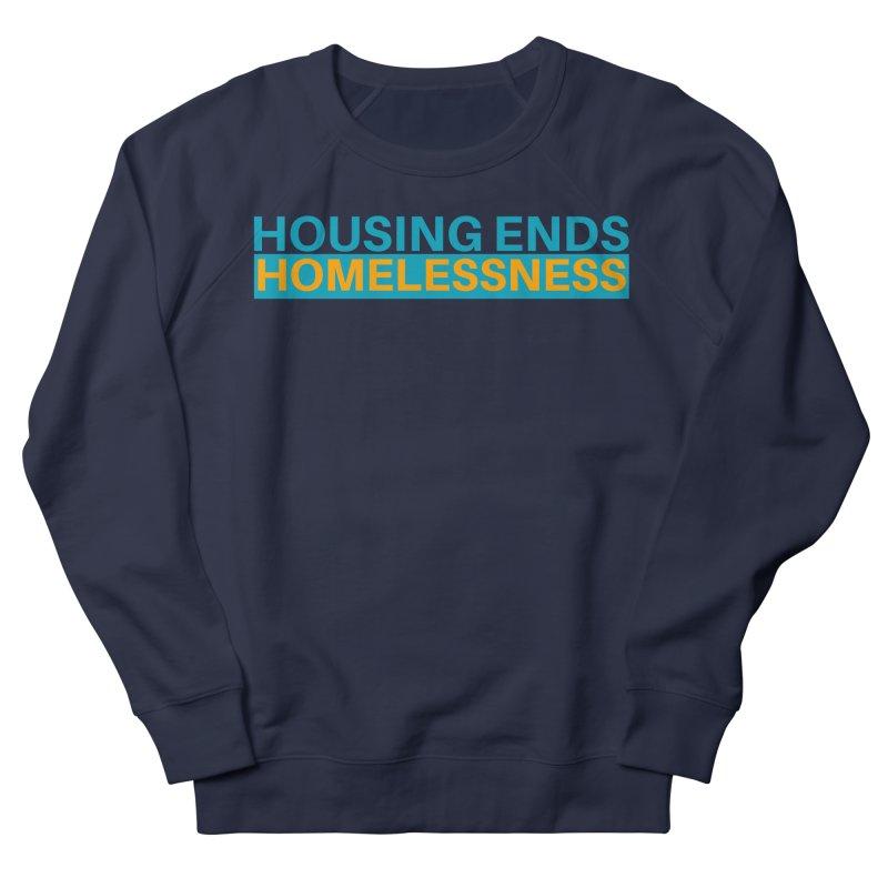 HOUSING ENDS IT Women's Sweatshirt by warmwaynesboro's Artist Shop