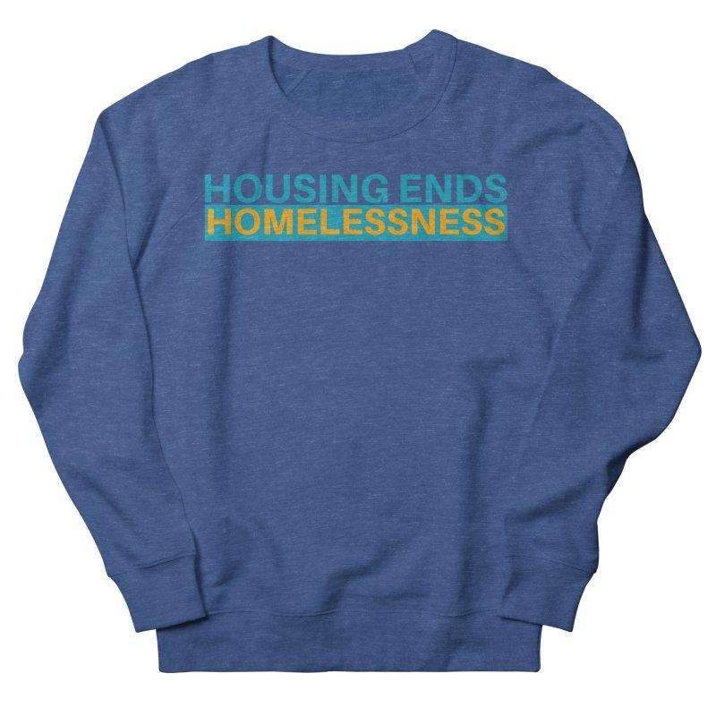 HOUSING ENDS IT Men's Sweatshirt by warmwaynesboro's Artist Shop