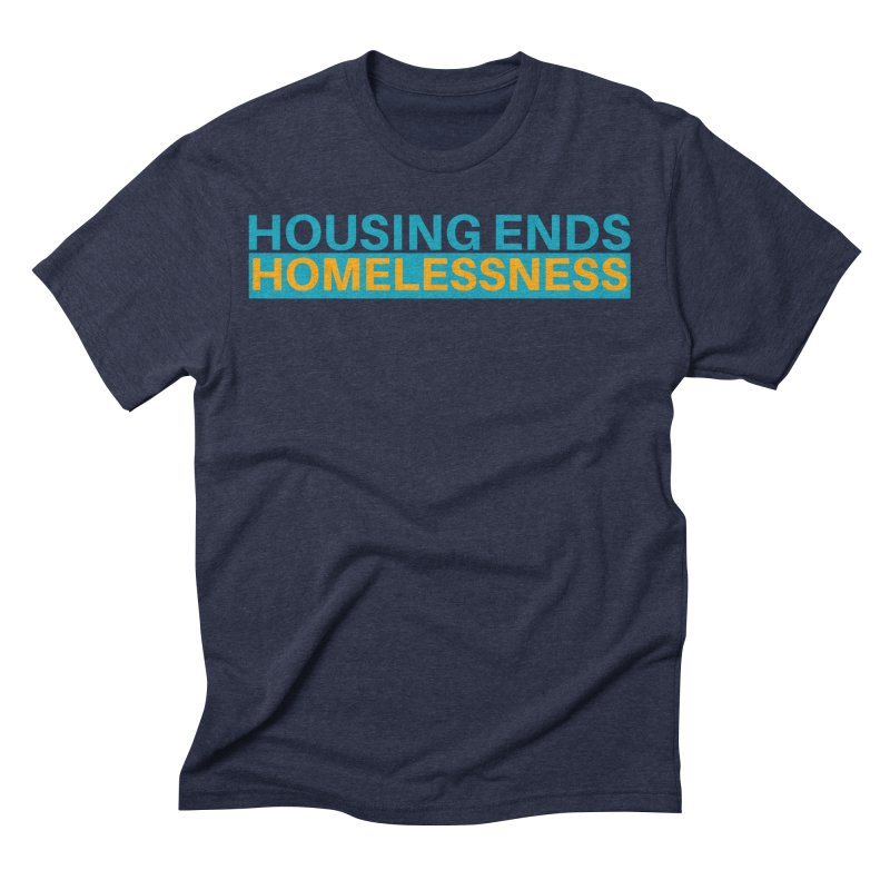 HOUSING ENDS IT Men's Triblend T-Shirt by warmwaynesboro's Artist Shop