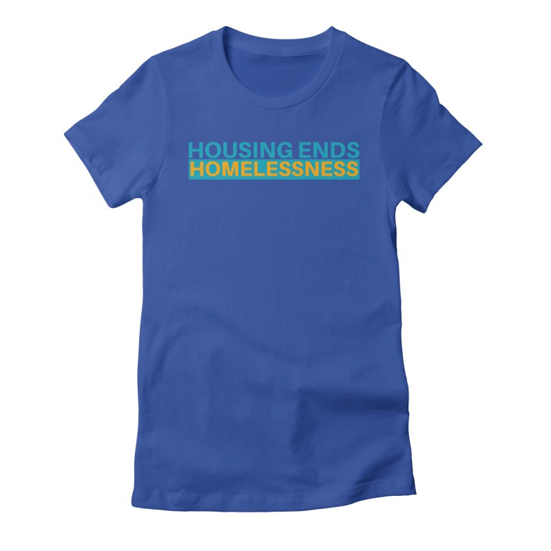 HOUSING ENDS IT Women's Fitted T-Shirt by warmwaynesboro's Artist Shop