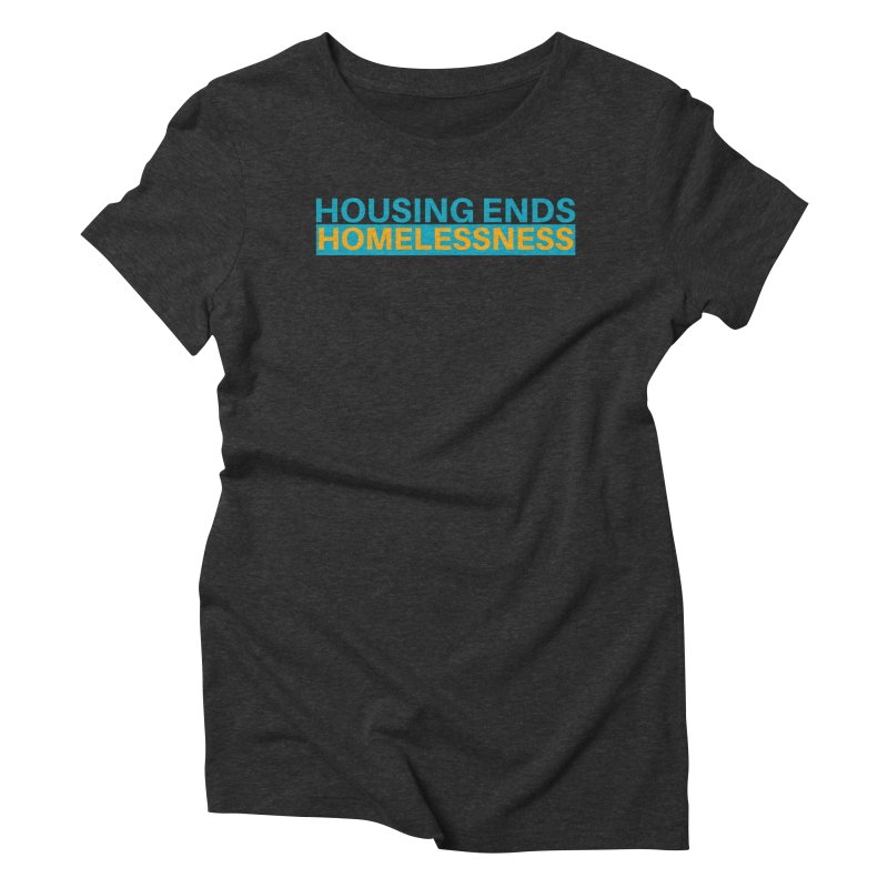 HOUSING ENDS IT Women's Triblend T-Shirt by warmwaynesboro's Artist Shop