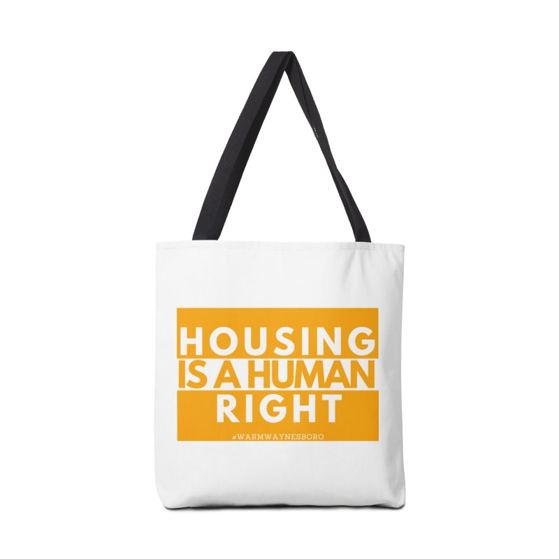 Housing is a human right Accessories Tote Bag Bag by warmwaynesboro's Artist Shop