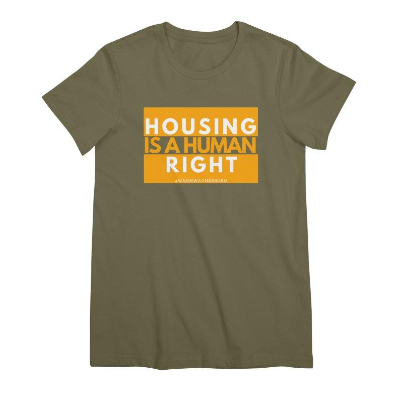 Housing is a human right Women's Premium T-Shirt by warmwaynesboro's Artist Shop