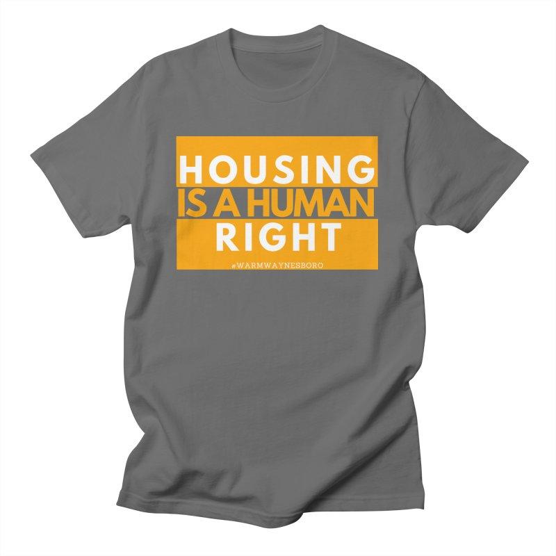 Housing is a human right Women's T-Shirt by warmwaynesboro's Artist Shop