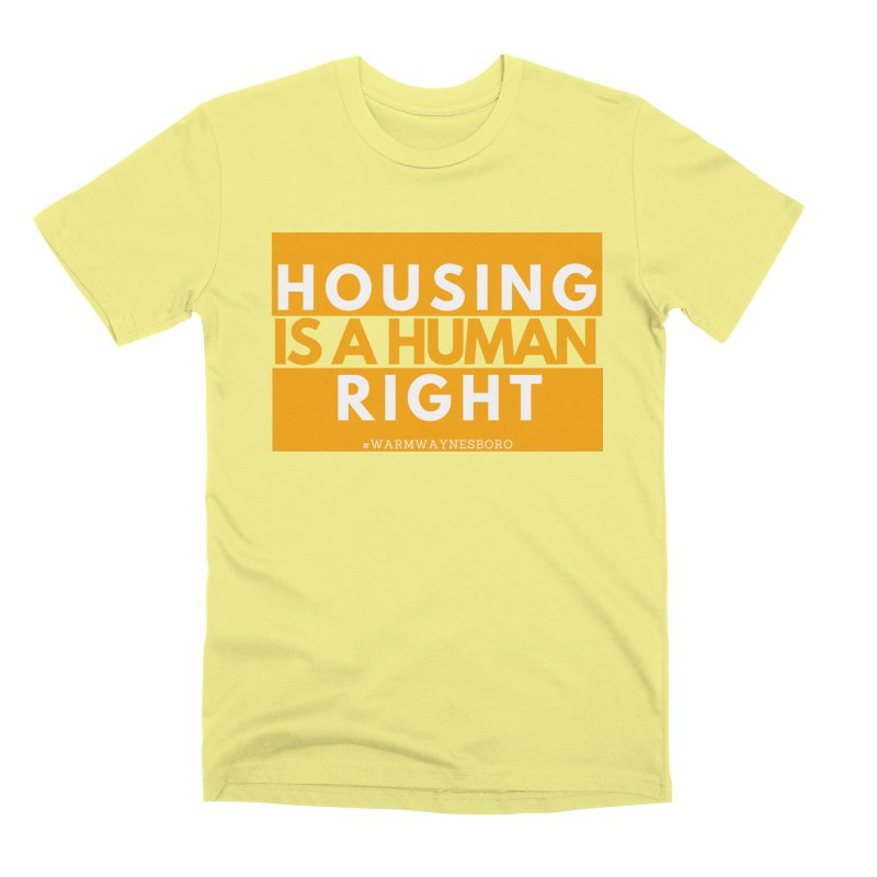 Housing is a human right Men's Premium T-Shirt by warmwaynesboro's Artist Shop