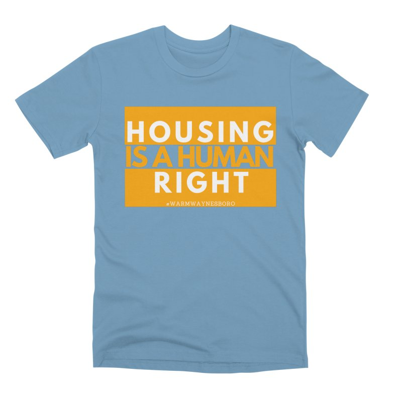 Housing is a human right Men's Premium T-Shirt by warmwaynesboro's Artist Shop