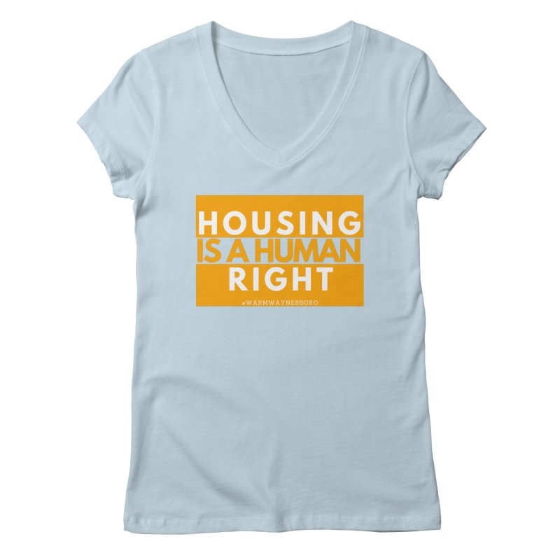 Housing is a human right Women's Regular V-Neck by warmwaynesboro's Artist Shop
