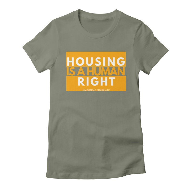 Housing is a human right Women's Fitted T-Shirt by warmwaynesboro's Artist Shop