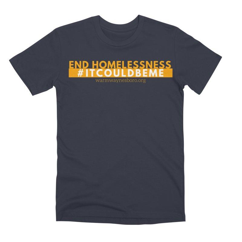 IT COULD BE ME Men's Premium T-Shirt by warmwaynesboro's Artist Shop