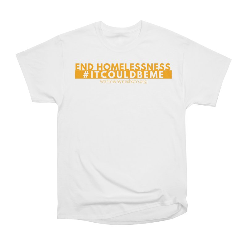 IT COULD BE ME Men's Heavyweight T-Shirt by warmwaynesboro's Artist Shop