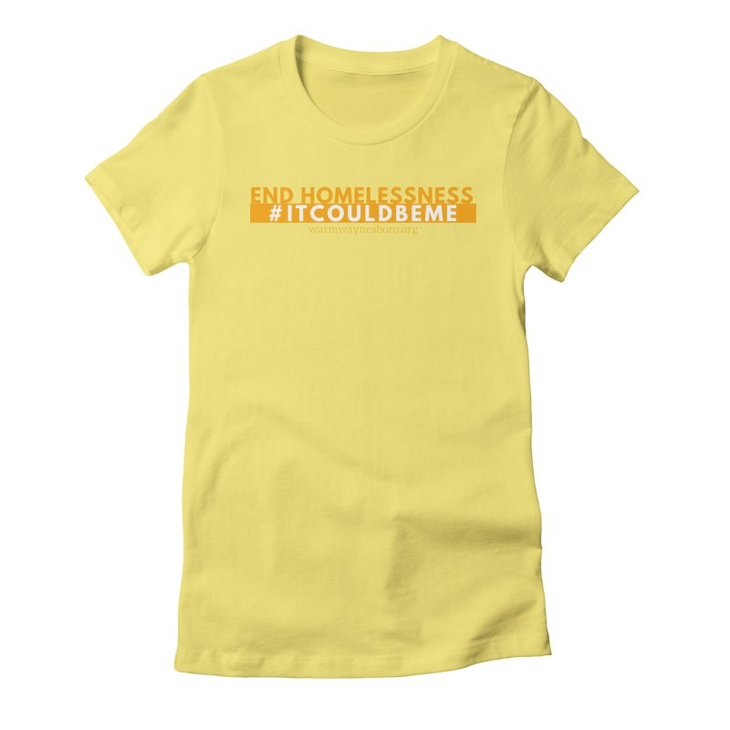 IT COULD BE ME Women's Fitted T-Shirt by warmwaynesboro's Artist Shop