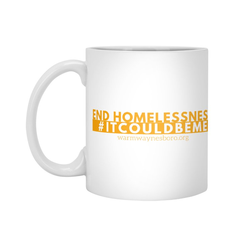 IT COULD BE ME Accessories Standard Mug by warmwaynesboro's Artist Shop