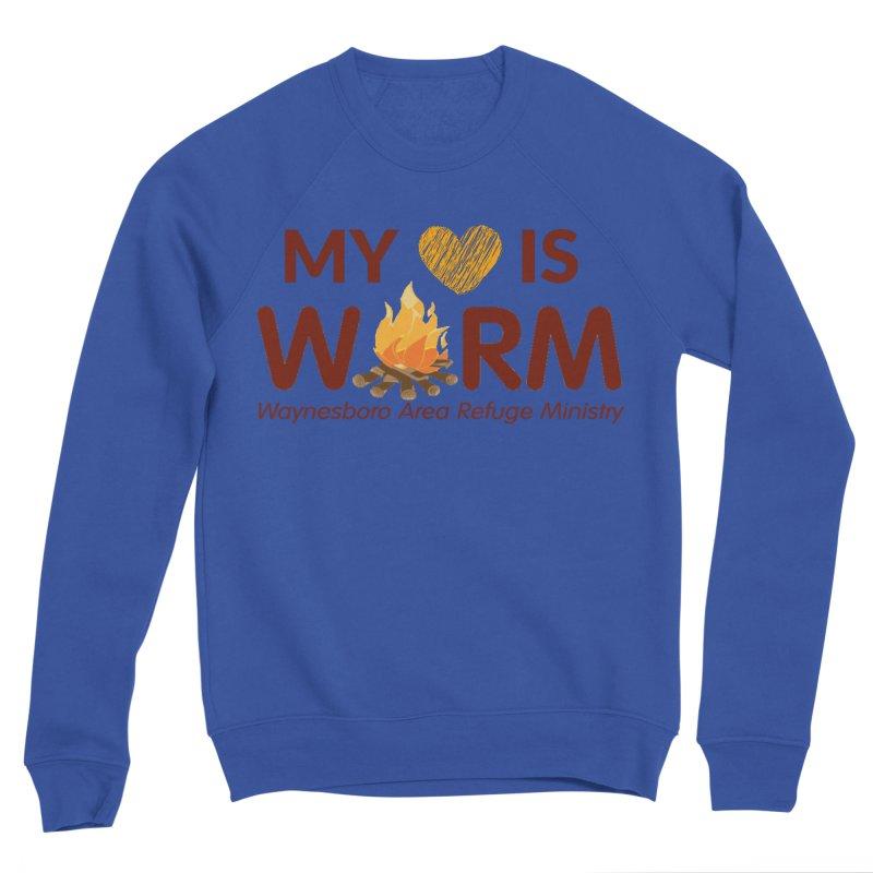 My heart is WARM Women's Sponge Fleece Sweatshirt by warmwaynesboro's Artist Shop