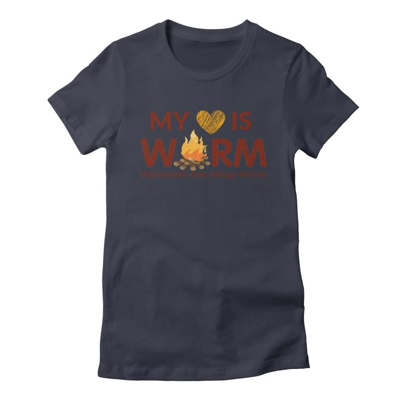 My heart is WARM Women's Fitted T-Shirt by warmwaynesboro's Artist Shop