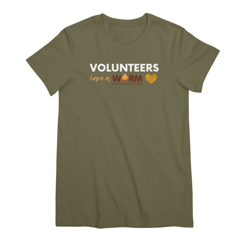 VOLUNTEER: WARM HEART Women's Premium T-Shirt by warmwaynesboro's Artist Shop