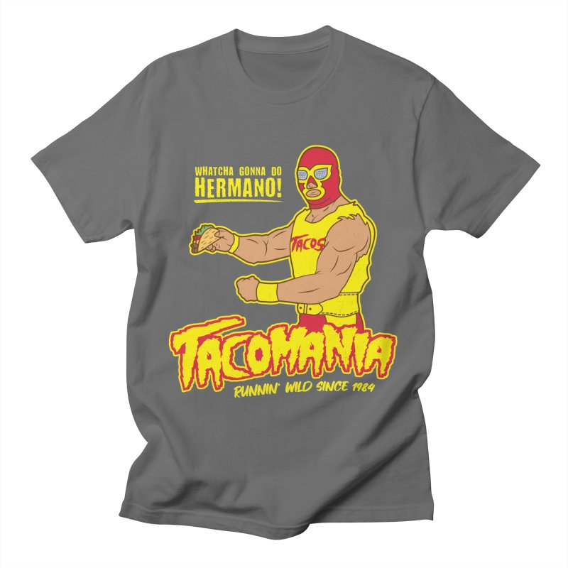 Tacomania Funny Taco Wrestling Luchador Men's T-Shirt by Wasabi Snake