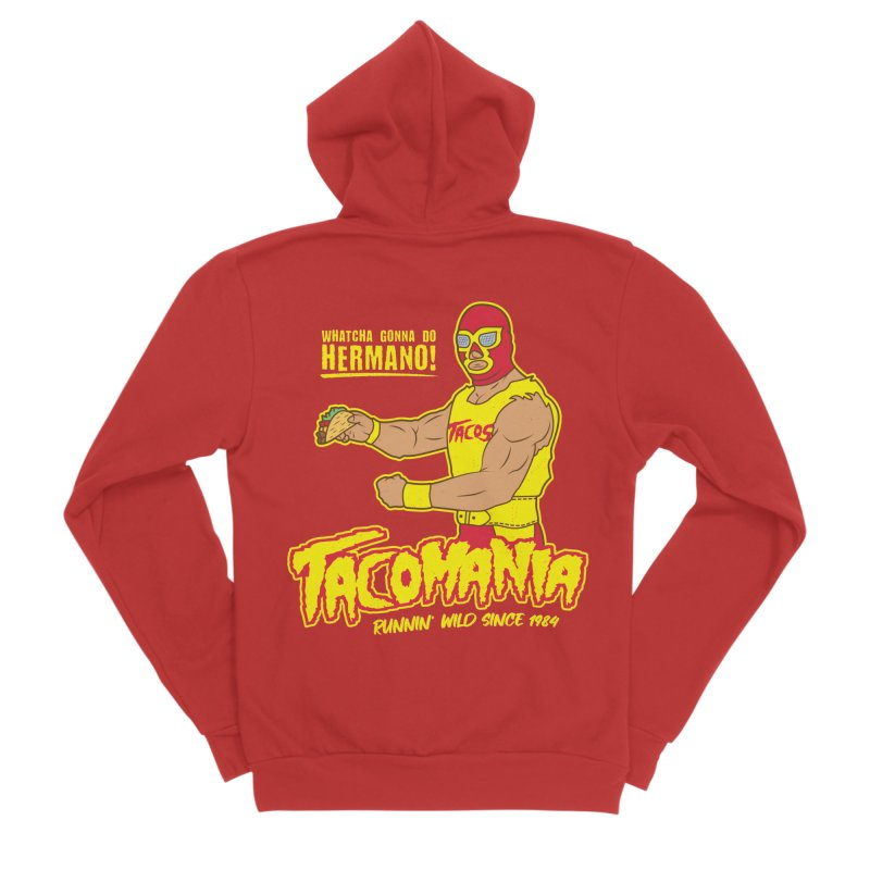 Tacomania Funny Taco Wrestling Luchador Women's Sponge Fleece Zip-Up Hoody by Wasabi Snake