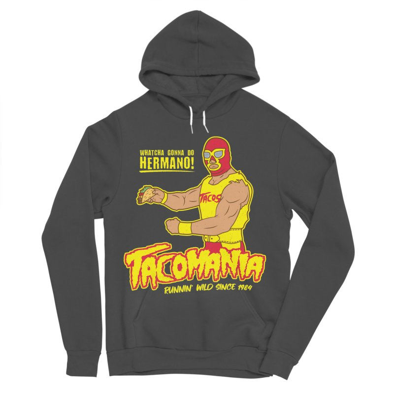 Tacomania Funny Taco Wrestling Luchador Men's Sponge Fleece Pullover Hoody by Wasabi Snake