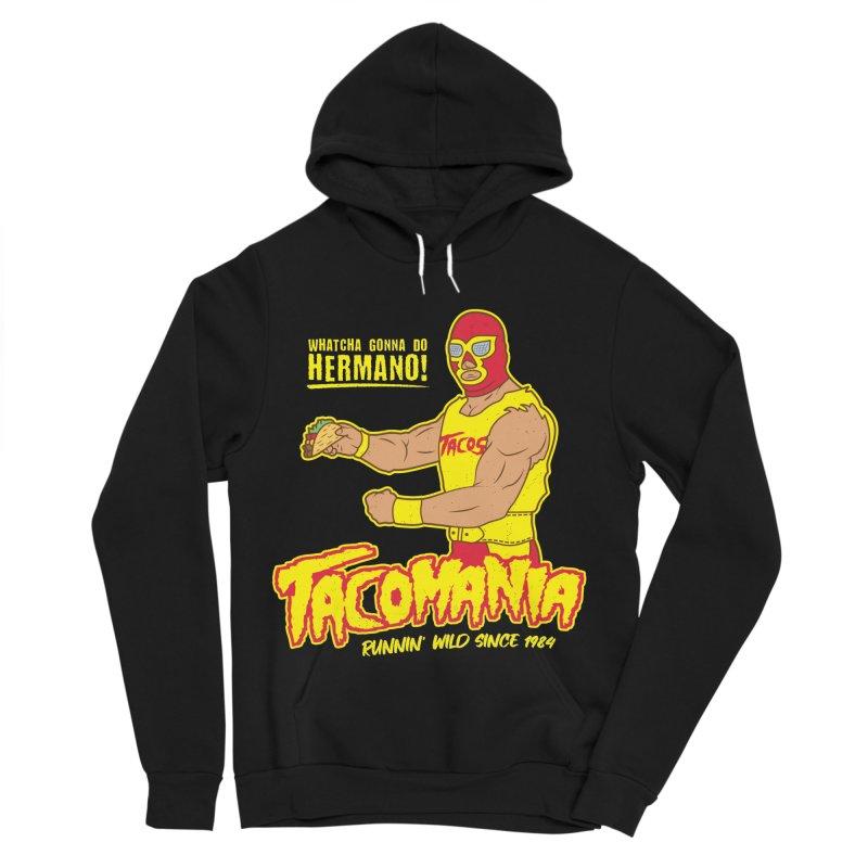 Tacomania Funny Taco Wrestling Luchador Women's Sponge Fleece Pullover Hoody by Wasabi Snake