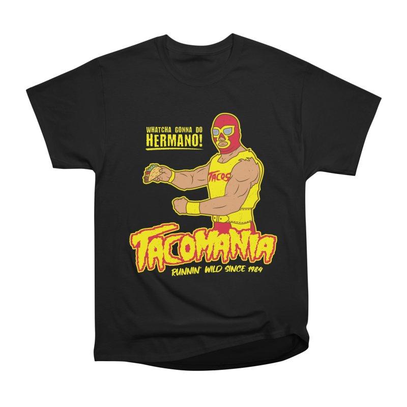 Tacomania Funny Taco Wrestling Luchador Women's Heavyweight Unisex T-Shirt by Wasabi Snake