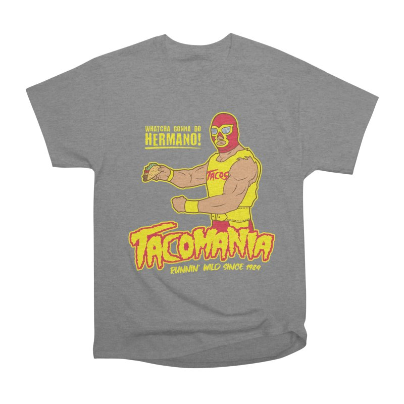 Tacomania Funny Taco Wrestling Luchador Men's Heavyweight T-Shirt by Wasabi Snake